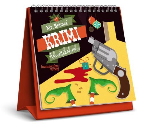 Mr. Holmes' Krimi-Adventskalender. 24 weihnachtliche Kriminalfälle zum Miträtseln